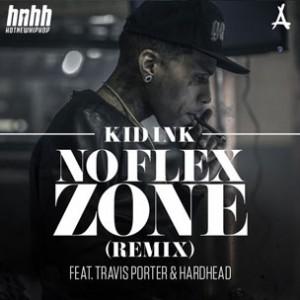 Kid Ink f. Travis Porter & Hardhead - No Flex Zone (Remix)