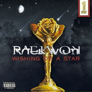 Raekwon - Wishing On A Star