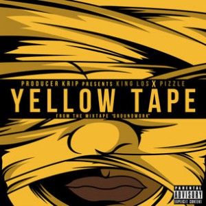 King Los & Pizzle - Yellow Tape