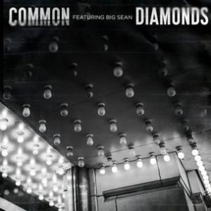 Common f. Big Sean - Diamonds