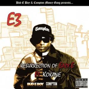"""E3 f. Kokane - """"Resurrection Of Eazy E"""""""
