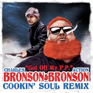 Action Bronson - Get Off My P.P. (Cookin' Soul Remix)