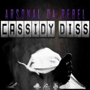 Arsonal Da Rebel - 0 To 100 (Cassidy Diss)