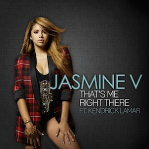 Jasmine V f. Kendrick Lamar - That's Me Right There