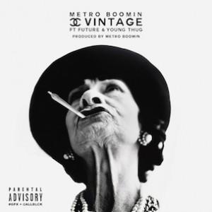 Metro Boomin f. Future & Young Thug - Chanel Vintage