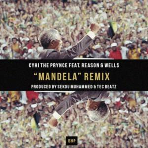 CyHi The Prynce f. Reason & Well$ - Mandela (Remix)