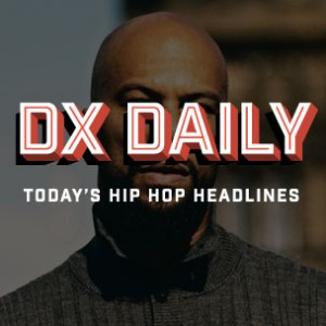 """DX Daily - Common """"Nobody's Smiling"""" Review, Ma$e Cut Ties With Churches, Wu-Tang Clan & Bone thugs-n-harmony Possible Project"""