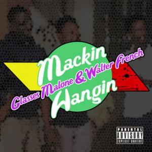 Glasses Malone & Walter French - Mackin & Hangin