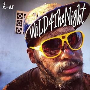 k-os - WiLD4TheNight (EgoLand)