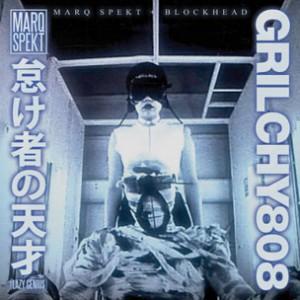 MarQ Spekt & Blockhead - Grilchy 808