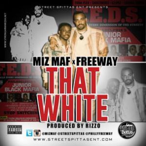 Miz MAF f. Freeway - That White
