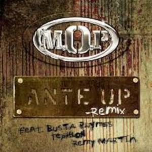 M.O.P. f. Busta Rhymes, Teflon & Remy Martin - Ante Up (Remix)