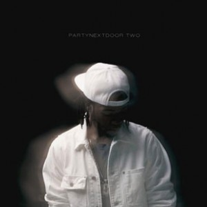 PARTYNEXTDOOR f. Drake - Recognize