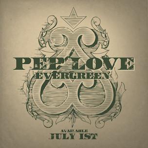 Pep Love - Evergreen