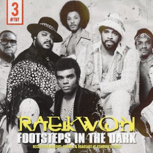 Raekwon - Footsteps In The Dark (Remix)