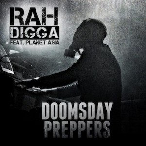 Rah Digga f. Planet Asia - Doomsday Preppers