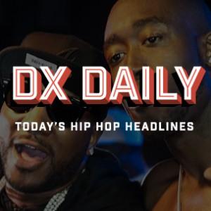DX Daily - Freddie Gibbs Responds To Jeezy, LIV Details Jay Z Relationship, Steve Lobel Compares Tupac & DMX
