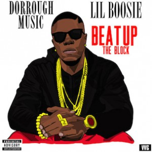 Dorrough Music f. Lil Boosie - Beat Up The Block