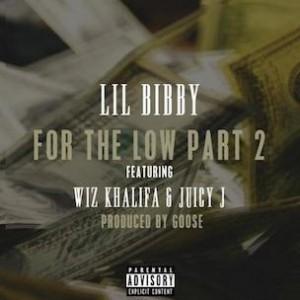 Lil Bibby f. Wiz Khalifa & Juicy J - For The Low Pt. 2