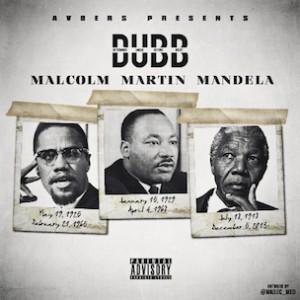 DUBB - Malcolm Martin Mandela