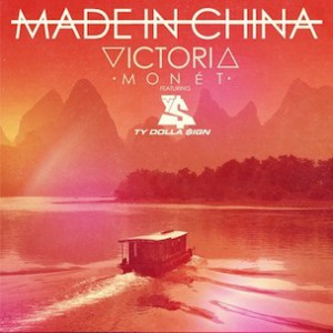 Victoria Monet f. Ty Dolla $ign - Made In China