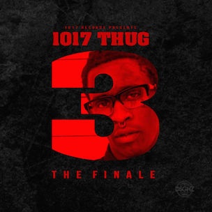"Young Thug ""1017 Thug 3 [The Finale]"" Release Date, Cover Art, Tracklist & Mixtape Stream"
