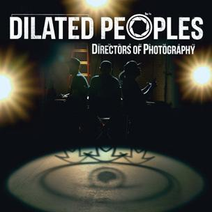 Dilated Peoples - Directors Of Photography