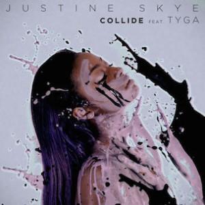 Justine Skye f. Tyga - Collide [Prod. DJ Mustard]