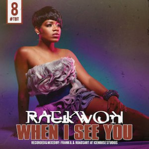 Raekwon - When I See You