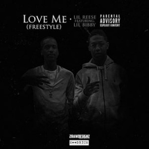 Lil Reese f. Lil Bibby - Love Me Freestyle