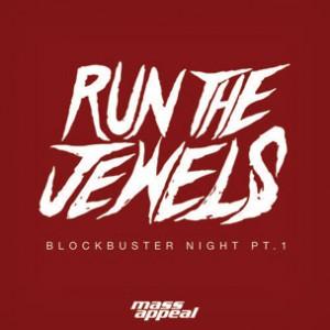Run The Jewels (Killer Mike & El-P) - Blockbuster Night Pt. 1