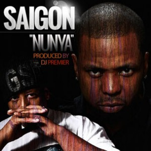 Saigon - Nunya (Prod. DJ Premier)