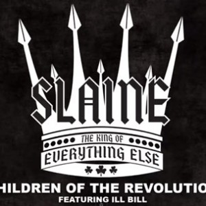 Slaine f. ILL BILL - Children Of The Revolution