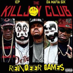 "Da Mafia 6ix, Insane Clown Posse Partner For The Killjoy Club, ""Reindeer Games"" Album & ""ShockFest Tour"""