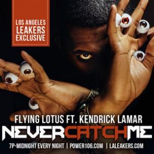 Flying Lotus f. Kendrick Lamar - Never Catch Me