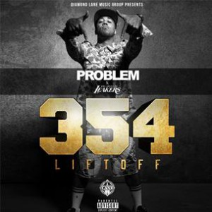 Problem - 354: Liftoff (Mixtape)