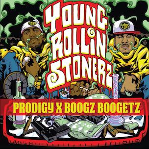 Prodigy & Boogz Boogetz - Young Rollin' Stonerz