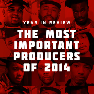 HipHopDX's Most Important Producers Of 2014