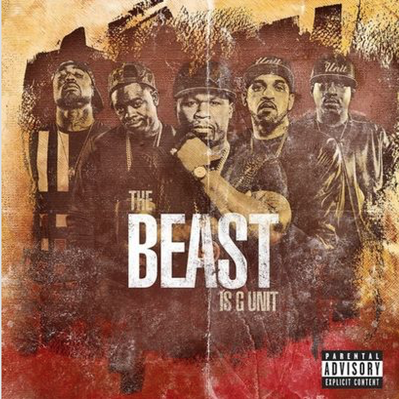 """G-Unit """"The Beast Is G-Unit"""" Release Date, Cover Art, Tracklist & EP Stream"""