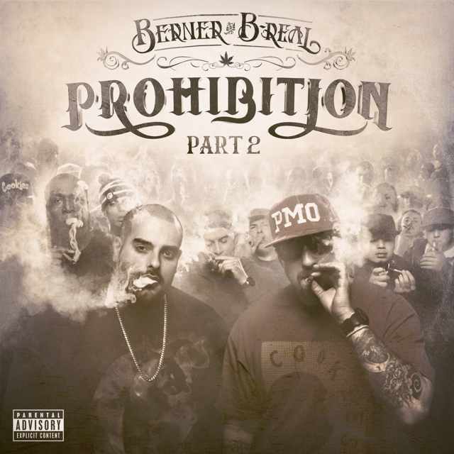 Resultado de imagen para Berner & B-Real - Prohibition part 2