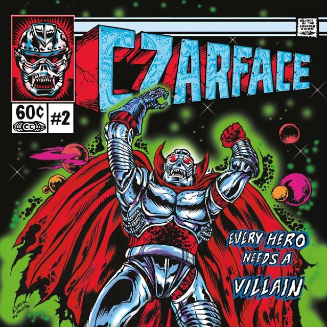 "Czarface ""Every Hero Needs A Villain"" Release Date, Cover Art, Tracklist & Pre-Order"