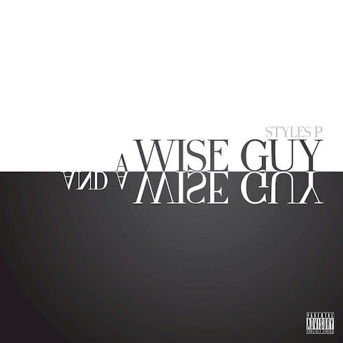Styles P Wise Guy