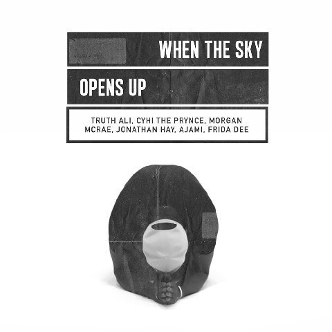 "Cyhi The Prynce f. Truth Ali – ""When The Sky Opens Up"""