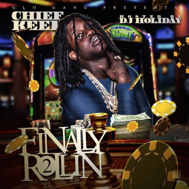 "Chief Keef ""Finally Rollin 2"" Release Date, Cover Art ..."