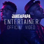 "Jake&Papa - ""Entertainer"""