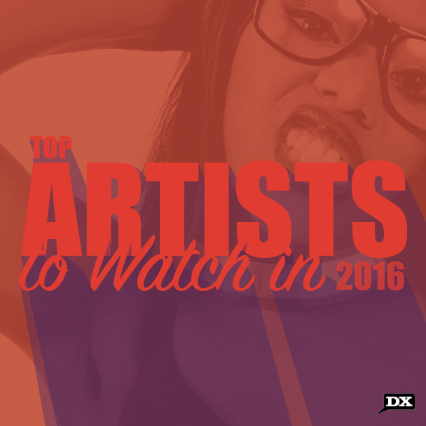 The Top Artists To Watch For In 2016