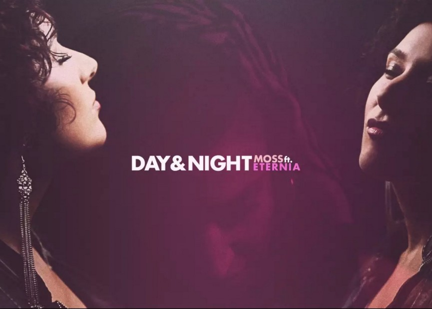 """MoSS & Eternia Unleash Cinematic Visuals For """"Day & Night"""""""