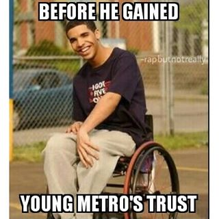 Drake Metro Boomin Dont Trust Meme memes about ja rule, lil wayne, kendrick lamar, drake, future,Metro Boomin Meme