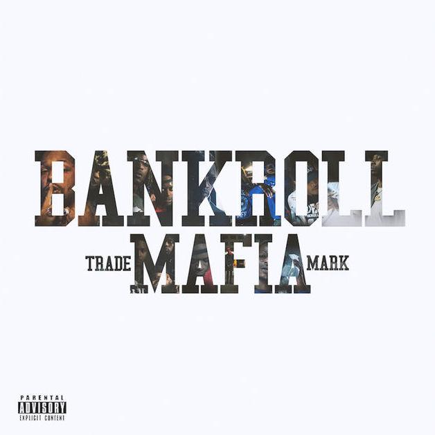 Bankroll Mafia Bankroll Mafia album cover art