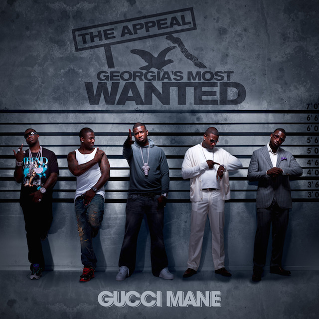 gucci mane the appeal georgias most wanted